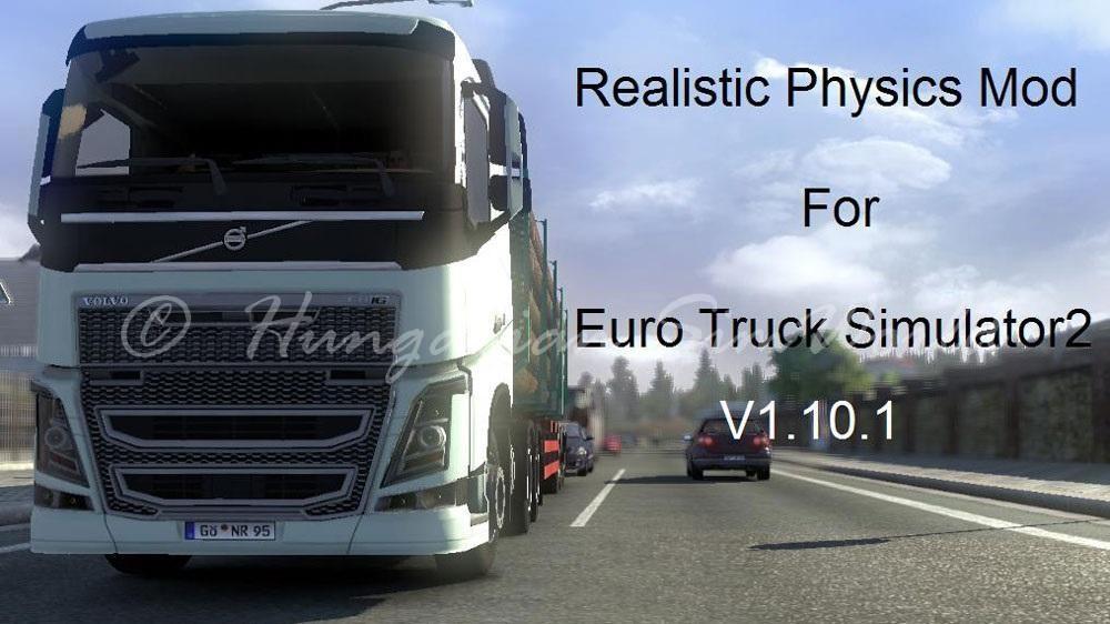 ETS2 Realistic Physics Mod v1.10